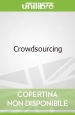 Crowdsourcing libro in lingua di Jeff Howe