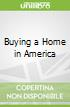 Buying a Home in America
