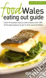 Food Wales Eating Out Guide libro in lingua di Pressdee Colin