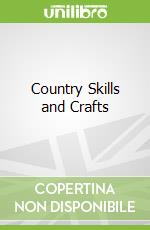 Country Skills and Crafts libro in lingua di Maureen Little