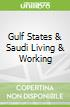 Gulf States & Saudi Living & Working