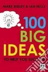 100 Big Ideas to Help You Succeed libro str