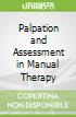 Palpation and Assessment in Manual Therapy