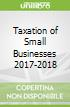 Taxation of Small Businesses 2017-2018