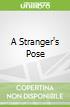 A Stranger's Pose