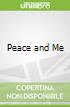 Peace and Me