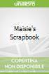 Maisie's Scrapbook