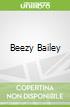 Beezy Bailey