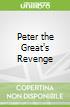 Peter the Great's Revenge