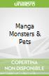 Manga Monsters & Pets