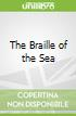 The Braille of the Sea
