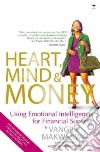 Heart, Mind & Money