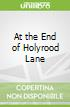 At the End of Holyrood Lane