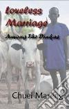Loveless Marriage Among the Dinkas libro str