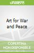 Art for War and Peace