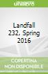 Landfall 232, Spring 2016