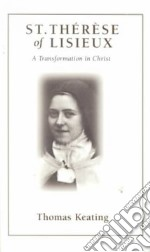 St. Therese of Lisieux libro in lingua di Keating Thomas