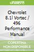 Chevrolet 8.1l Vortec / 496 Performance Manual