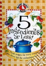 5 Ingredients or Less libro in lingua di Gooseberry Patch (COR)