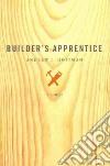 Builder's Apprentice