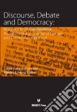 Discourse, Debate, and Democracy libro in lingua di Williams David Cratis (EDT), Young Marilyn J. (EDT)