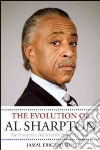 The Evolution of Al Sharpton