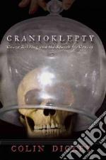 Cranioklepty libro in lingua di Dickey Colin