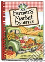 Farmers' Market Favorites libro in lingua di Gooseberry Patch (COR)