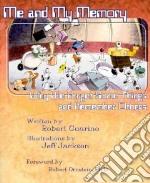 Me and My Memory libro in lingua di Guarino Robert, Jackson Jeff (ILT), Ornstein Robert (FRW)
