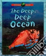 The Deep, Deep Ocean libro in lingua di Woodward John