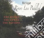 Michigan Rivers Less Paddled libro in lingua di Fletcher Doc