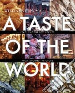 A Taste of the World libro in lingua di Barnard Melanie, Binns Brigit Legere, Brennan Georgeanne, Burgett Cathy, Carreno Carolynn
