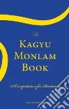 The Kagyu Monlam Book libro str