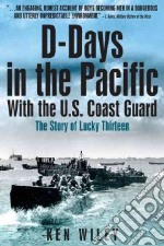 D-days in the Pacific libro in lingua di Wiley Ken