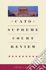 Cato Supreme Court Review, 2009-2010 libro in lingua di Shapiro Ilya (EDT), Lynch Timothy (EDT), Pilton Roger (FRW)