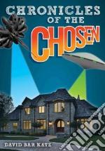 Chronicles of the Chosen libro in lingua di Katz David Bar