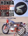 Enthusiasts Guide - Honda Motorcycles 1959-1985