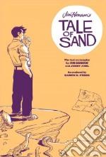Jim Henson's Tale of Sand libro in lingua di Henson Jim, Juhl Jerry, Herring Ian (ILT), Perez Ramon K. (ILT)