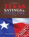Texas Sayings & Folklore