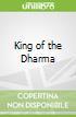 King of the Dharma