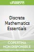 Discrete Mathematics Essentials