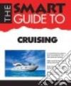 The Smart Guide to Cruising libro str