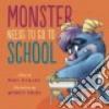 Monster Needs to Go to School