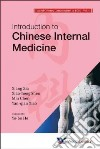 Introduction to Chinese Internal Medicine libro str