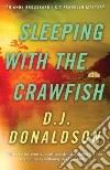 Sleeping With the Crawfish libro str