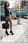 The Path Redefined libro str