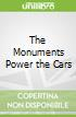 The Monuments Power the Cars