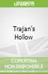 Trajan's Hollow