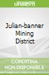 Julian-banner Mining District