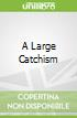 A Large Catchism